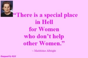 Women-Quotes-in-English-Quotes-of-Madeleine-Albright-There-is-a-special-place-in-hell-for-women-who-dont-help-other-women-Famous-Women-Quotes.