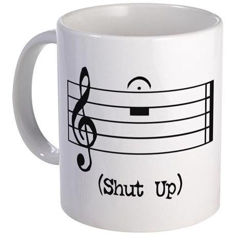 shut_up_in_musical_notation_mug