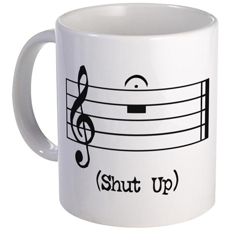 shut_up_in_musical_notation_mug